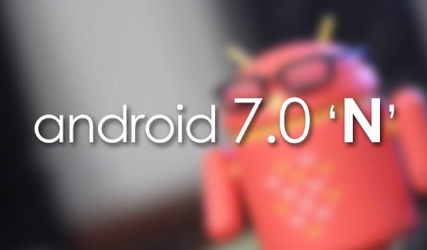 Android N - главные отличия от предыдущих версий и ожидания